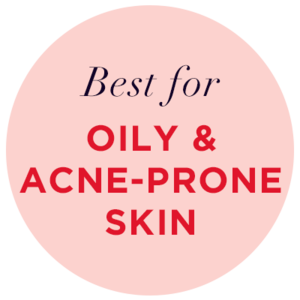 BEST FOR ACNE/OILY