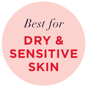BEST FOR DRY/SENSITIVE