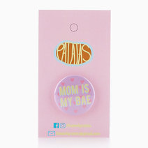 Mom Is My Bae Button Pin by Patatas