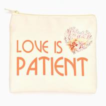 Love Is Patient Makeup Pouch by Ellana